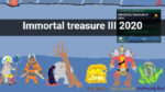 Immortal treasure III 2020